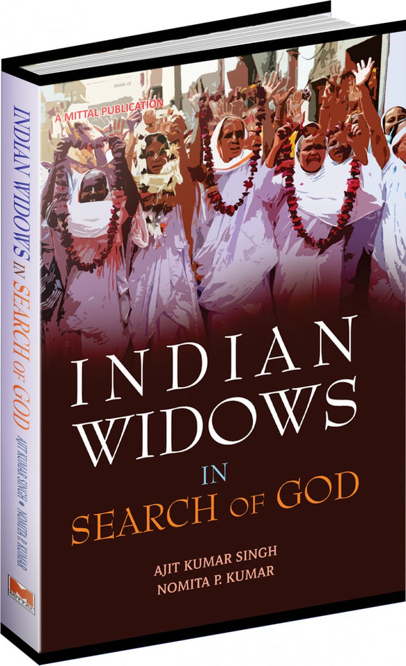 Indian Widows In Search of God