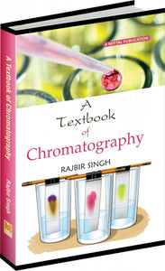 A Textbook of Chromatography