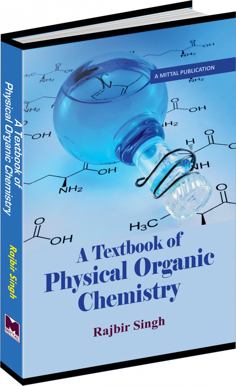 A Textbook of Physical Organic Chemistry