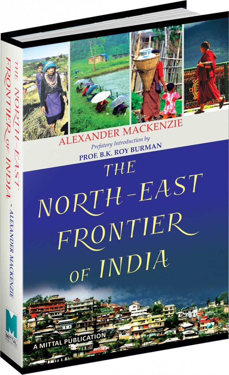The North-East Frontier of India