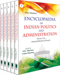 Encyclopaedia of Indian Politics and Administration (5 Volumes)