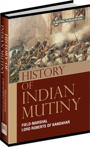 History of the Indian Mutiny