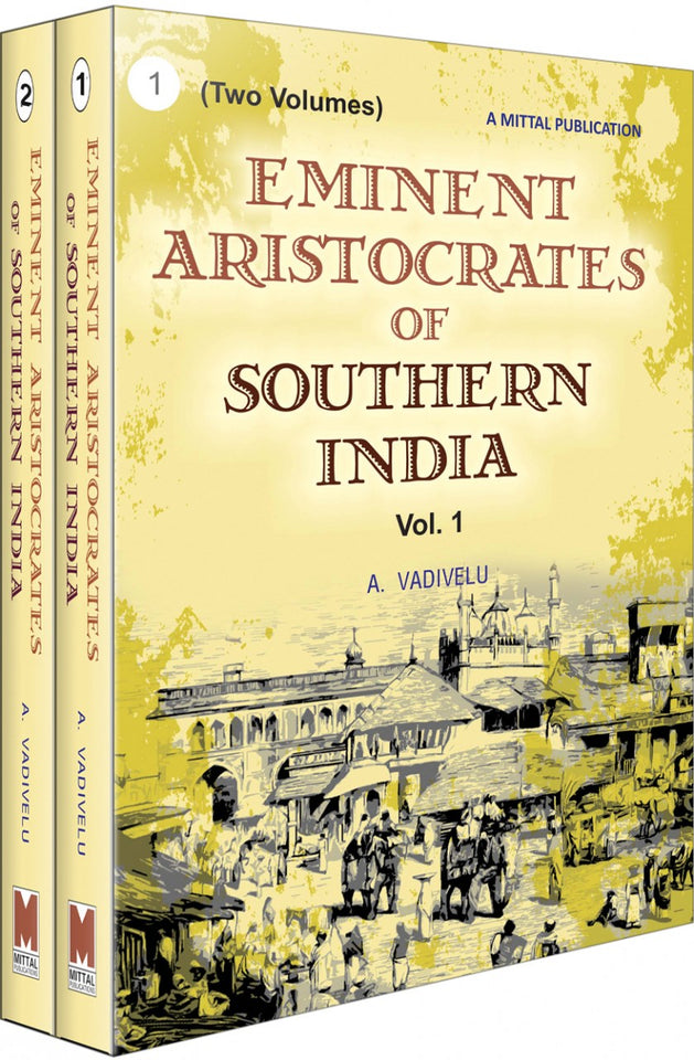 Eminent Aristocrates of Southern India (2 Volumes)