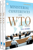 Ministerial Conferences and WTO (2 Parts)
