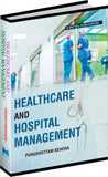Healthcare and Hospital Management