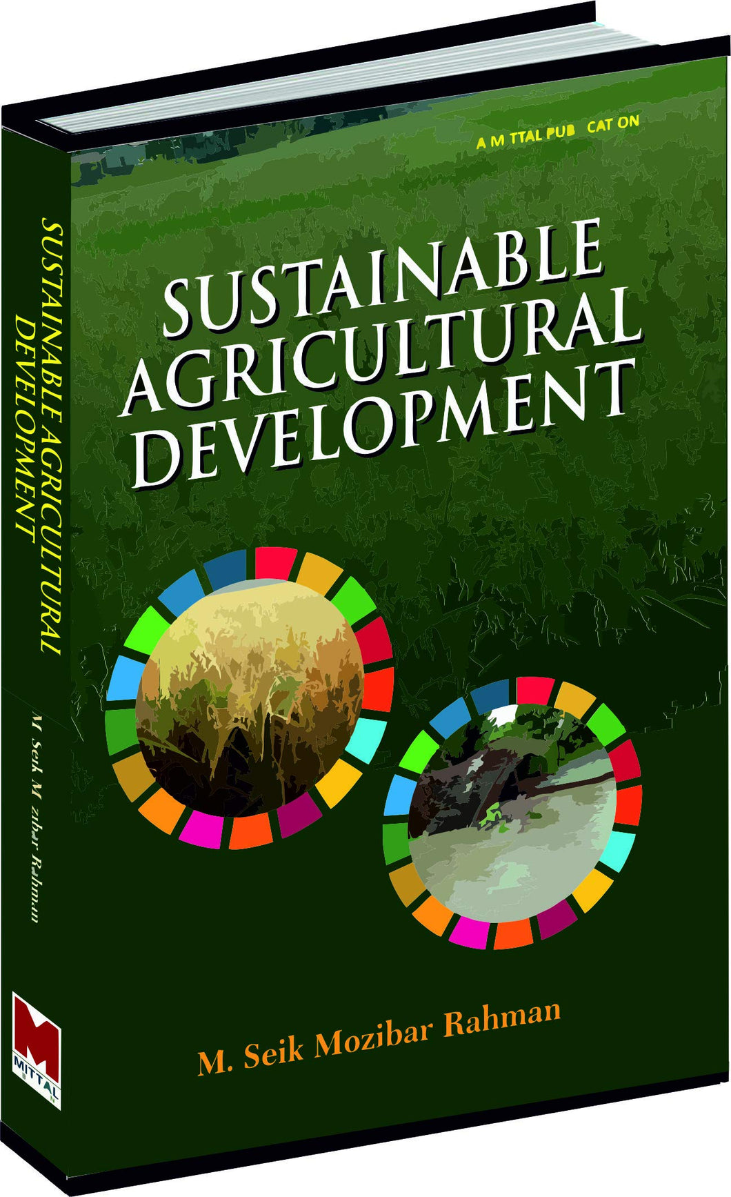 Sustainable Agriculture Development by M.Seik Mozibar Rahaman