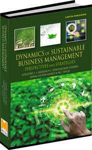 Dynamics of Sustainable Business Management: Perspectives & Strategies