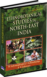 Ethnobotanical Studies In North-East India by H. Lalramnghinglova Lalnuntluanga & S.T.Lalzarzovi