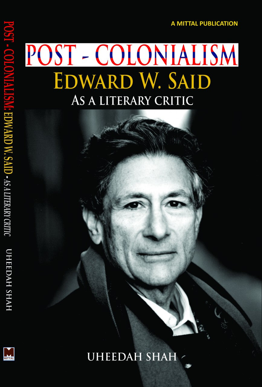 Post-Colonialism: Edward W. Said—As a Literary Critic