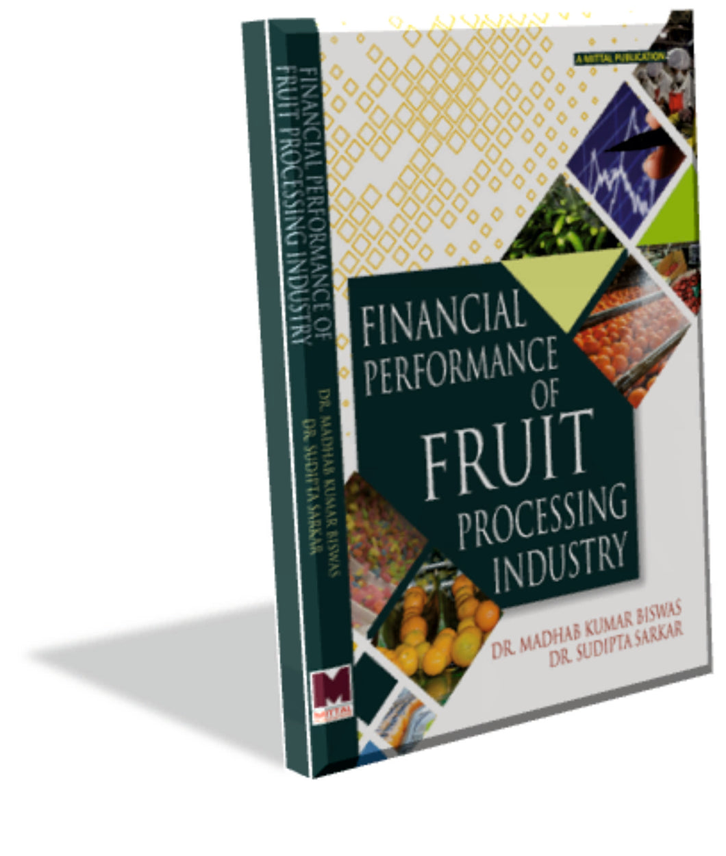 Financial Performance of Fruit Processing Industry