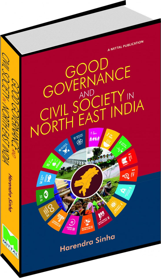 Good Governance and Civil Society in North-East India