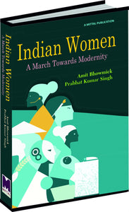 Indian Women: A March towards Modernity