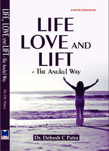 Life, Love and Lift: The Anukul Way