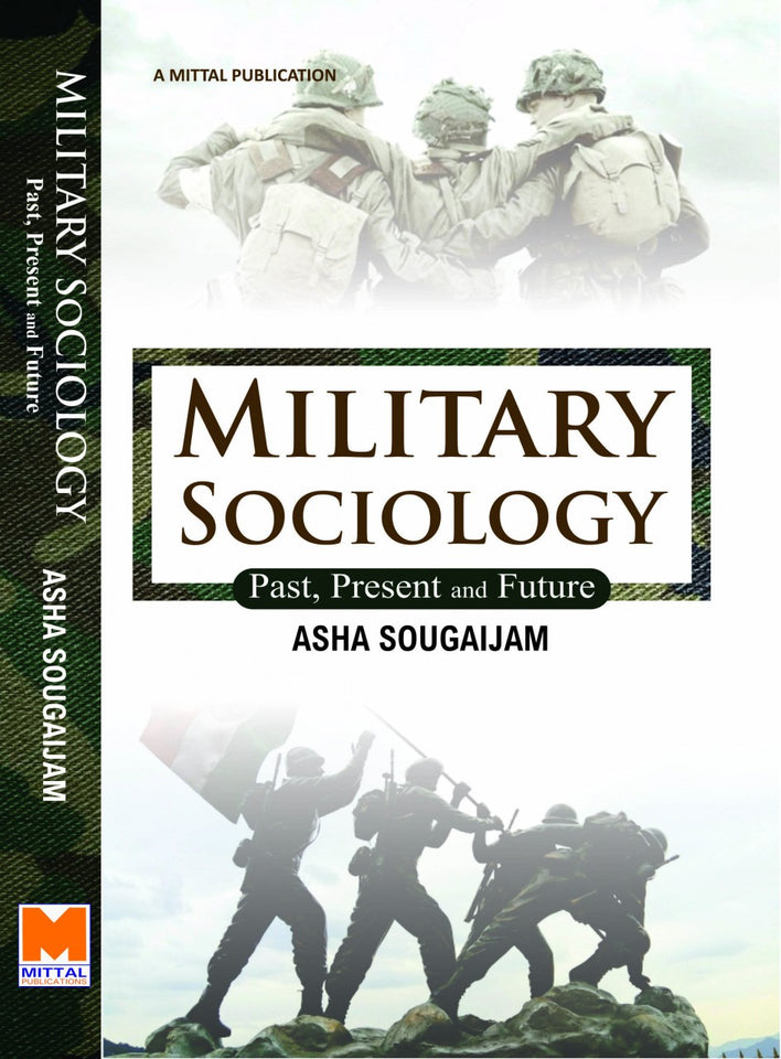 Military Sociology: Past, Present and Future