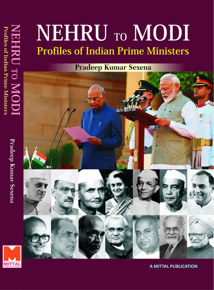 NEHRU TO MODI: Profile of Indian Prime Ministers