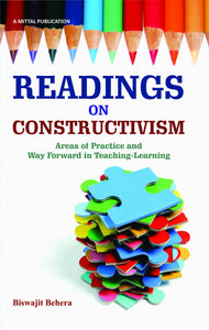 Readings on Constructivism: Areas of Practice and Way Forward in Teaching-learning