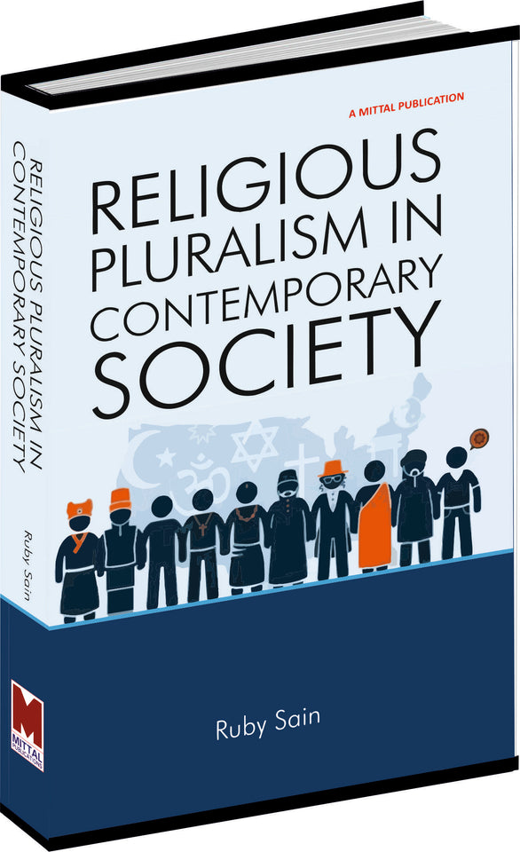 Religious Pluralism in Contemporary Society by Ruby Sain