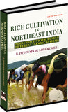 Rice Cultivation In Northeast India: Production Efficiency Under Different Farming Systems by B. Imnawapang Longkumer