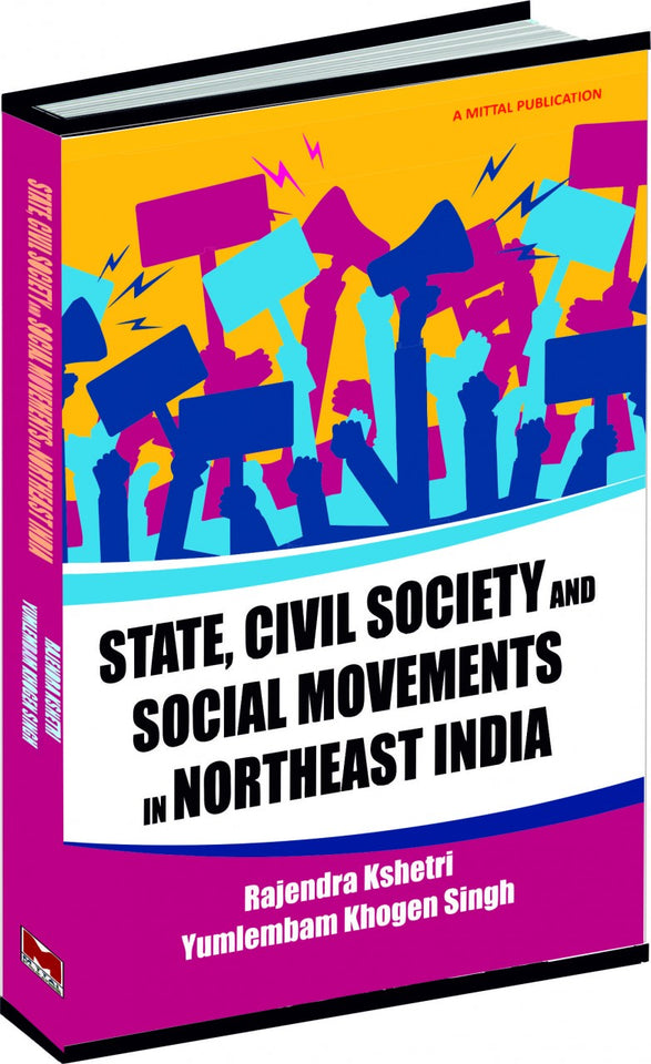 State, Civil Society and Social Movements in Northeast India