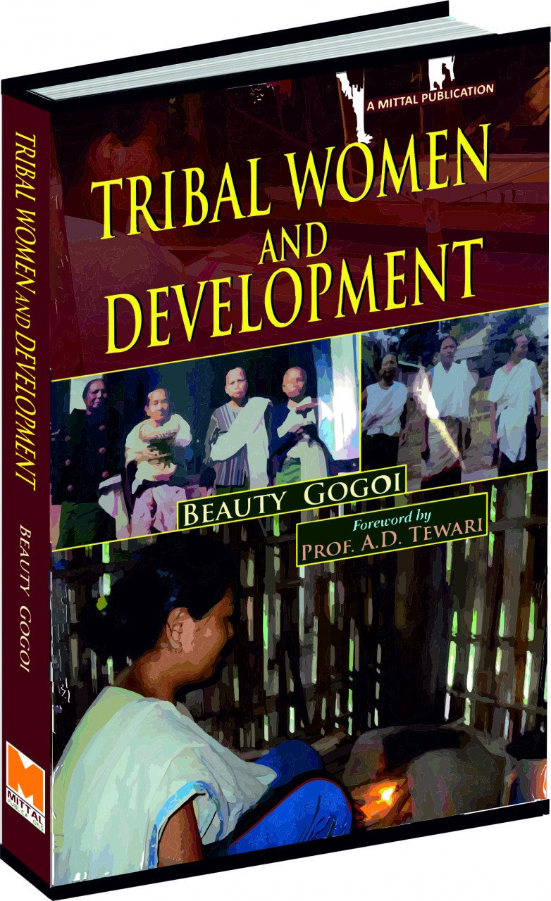 Tribal Women and Development: A Study of Man Tai of Northeast India