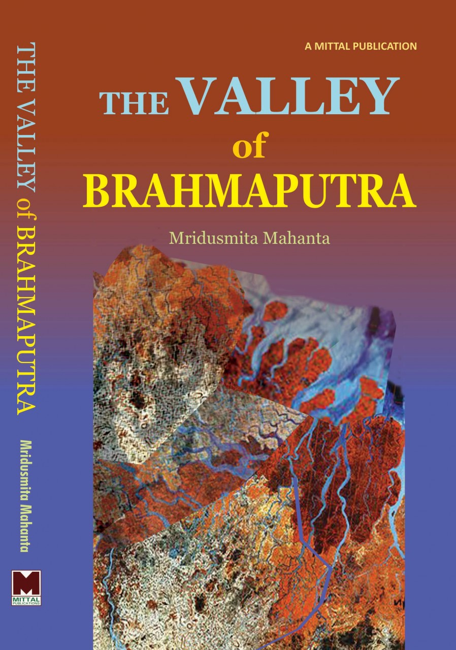 The Valley of Brahmaputra: Assamese Selfhood