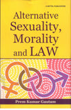 Alternative Sexuality, Morality and Law