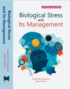 Biological Stress and Its Management