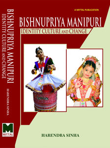 Bishnupriya Manipuri: Identity Culture and Change