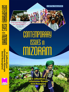 Contemporary Issues in Mizoram