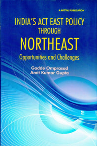 India's Act East Policy through North East India