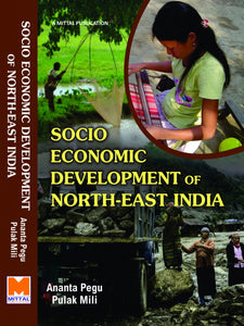 Socio-Economic Development of North East India