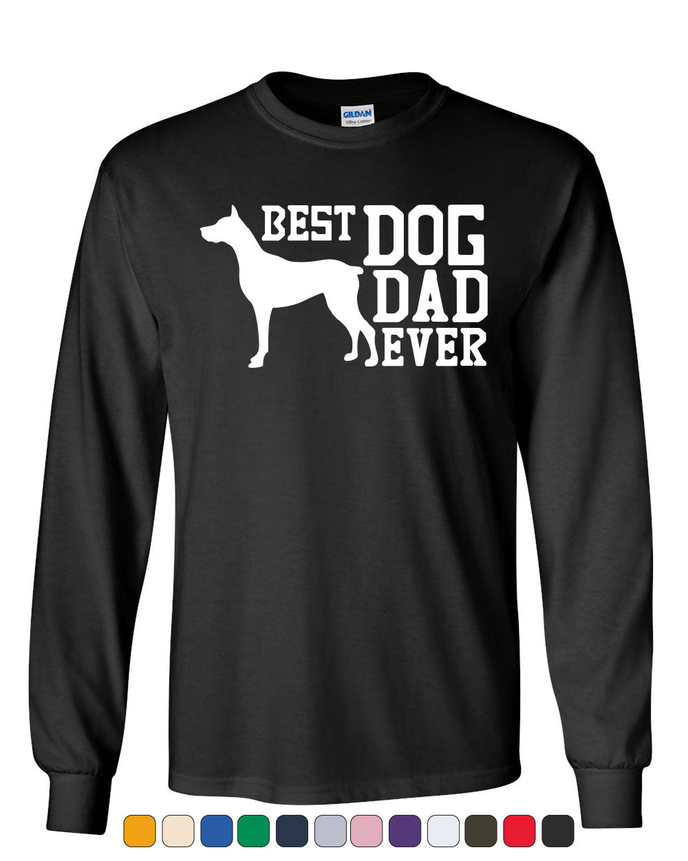 a7112f55 Best Dog Dad Ever Long Sleeve T-Shirt Father's Day Gift Pet Dog Lovers Tee