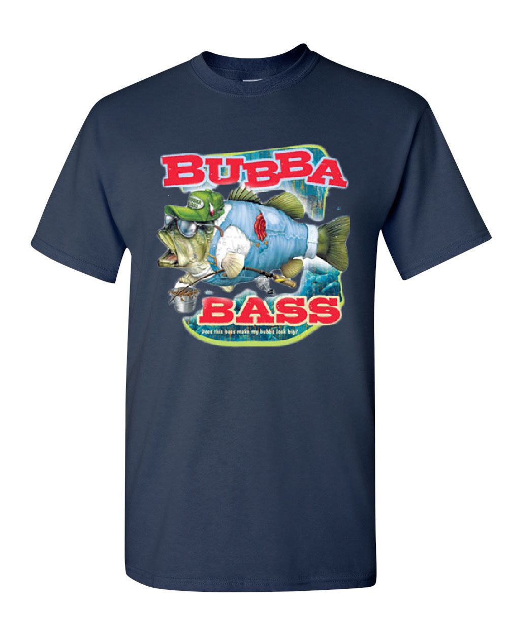 Bubba bass t shirt funny fishing tee shirt ebay for Funny fishing shirts
