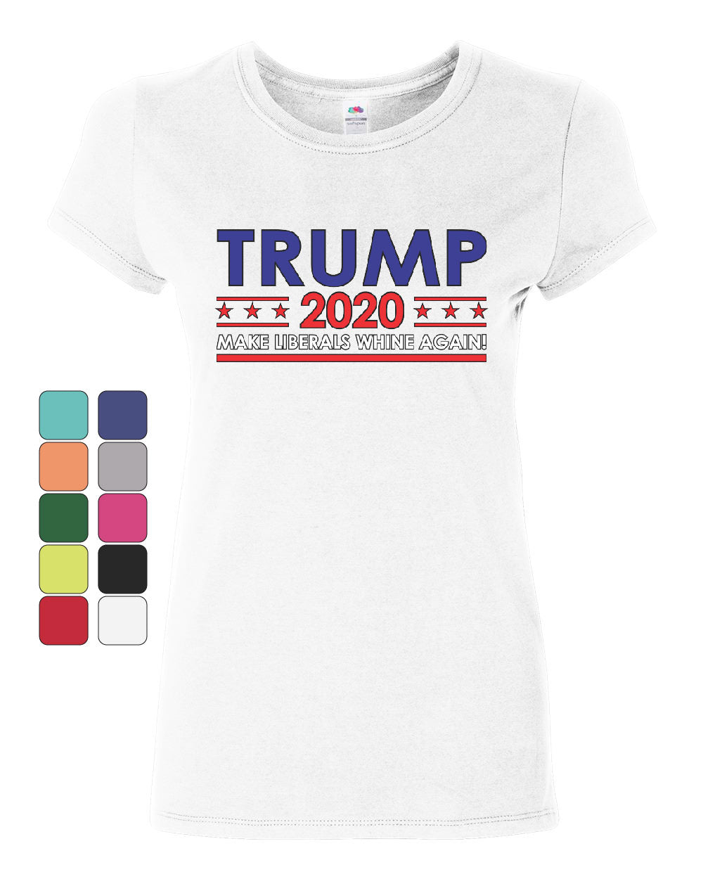 8934aed560 TRUMP 2020 Keep America Great Women's T-Shirt Make Liberals Whine Again  Shirt