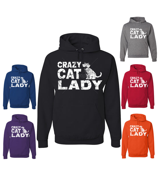 Crazy Cat Lady Hoodie Funny Pet College Humor Hipster Cat Kitten Sweatshirt - Tee Hunt - 1