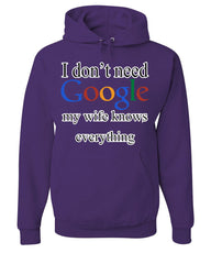 I Don't Need Google Hoodie Funny Marriage Anniversary Sweatshirt - Tee Hunt - 3