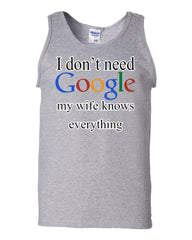 I Don't Need Google Tank Top Funny Marriage Anniversary - Tee Hunt - 3