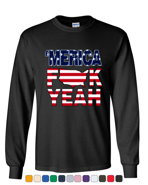 AMERICA F*CK YEAH Long Sleeve T-Shirt  4th Of July Patriotic - Tee Hunt - 1