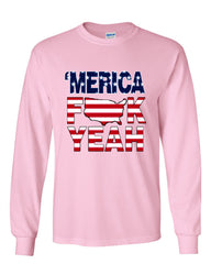 AMERICA F*CK YEAH Long Sleeve T-Shirt  4th Of July Patriotic - Tee Hunt - 11