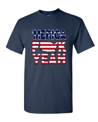AMERICA F*CK YEAH T-Shirt  4th Of July Patriotic Tee Shirt - Tee Hunt - 8
