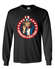America Hell Yeah Long Sleeve T-Shirt Uncle Sam Patriotic Stars and Stripes Tee