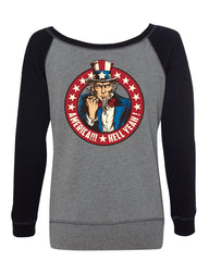America Hell Yeah Women's Sweatshirt Uncle Sam Patriotic Stars and Stripes