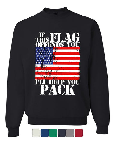 If This Flag Offends You I'll Help You Pack Sweatshirt Patriotic Sweater