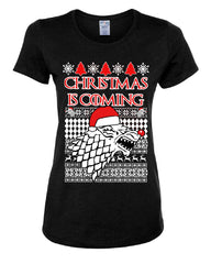 Christmas Is Coming Direwolf Women's T-Shirt GoT Parody Ugly Sweatshirt Tee