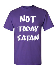 Not Today Satan T-Shirt Religious Funny Jesus Religion Faith