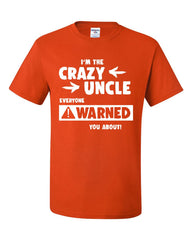 Crazy Uncle Funny T-Shirt Family Holiday Party Gift for Uncle Tee Shirt