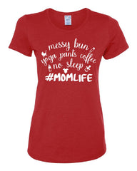 #Momlife Funny Women's T-Shirt Gift for Mom Mother's Day Mommy Tee