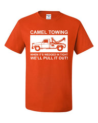 Camel Towing Pull it Out T-Shirt Funny Naughty Adult Camel Toe Tee Shirt