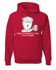 Make St. Patrick's Day Great Again Hoodie Irish Trump MAGA Beer Sweatshirt