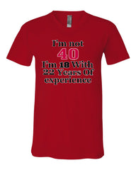 I'm Not 40 I'm 18 With 22 Years Of Experience V-Neck T-Shirt 1977 Tee - Tee Hunt - 10